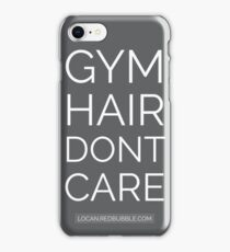 Gym Hair Dont Care iPhone Case/Skin
