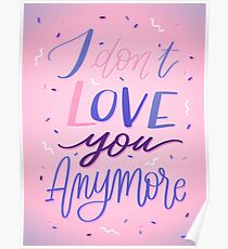I Don't Love you Anymore (Pink) Poster