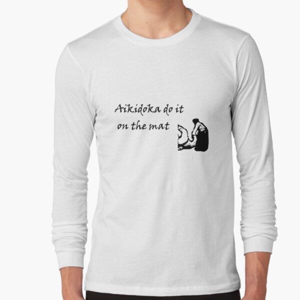 Aikidoka 01 Long Sleeve T-Shirt