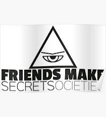 Friends Make Secrets (dark) Poster