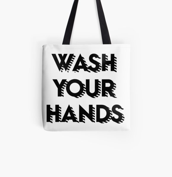 Wash your hands All Over Print Tote Bag