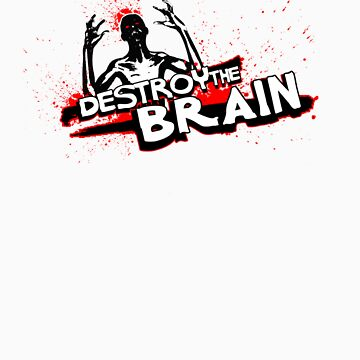 Destroy the Brain by Originalnilson