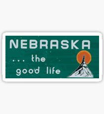Nebraska. . .the good life! NE shirt: #nebraskalove Sticker