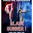 Blade Gunner Novel Art by Austin Dragon