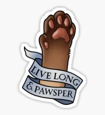 Live Long and Pawsper Sticker
