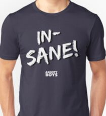In-SANE! Graphic T-Shirt