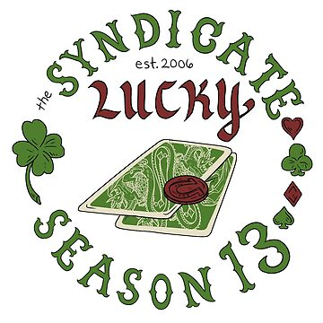 The Syndicate - Lucky Season 13 (dark outlines) by lightningmoth