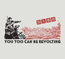 You too can be revolting!