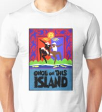 Once on This Island Musical Unisex T-Shirt