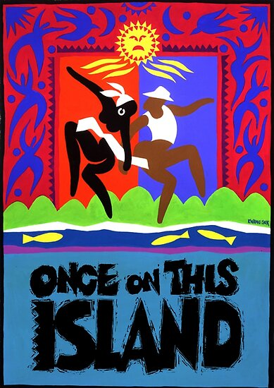 Once on This Island Musical by key-change