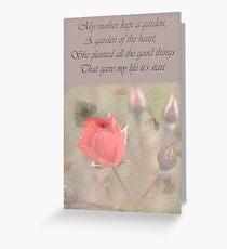 My Mother kept a garden...... Greeting Card