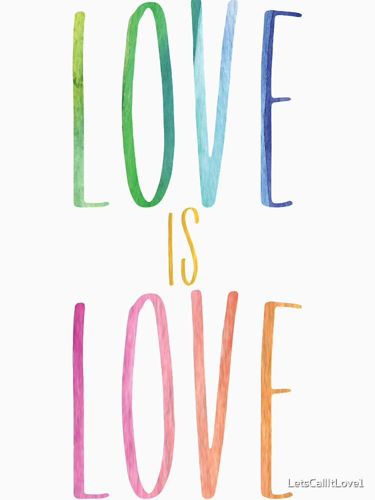 Love is Love by LetsCallItLove1