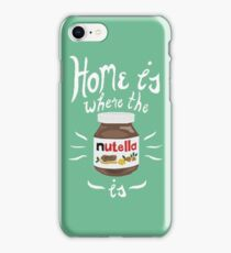 Home is where the Nutella is  iPhone Case/Skin