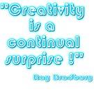 Surprising Creativity thought Bradbury by Kestrelle