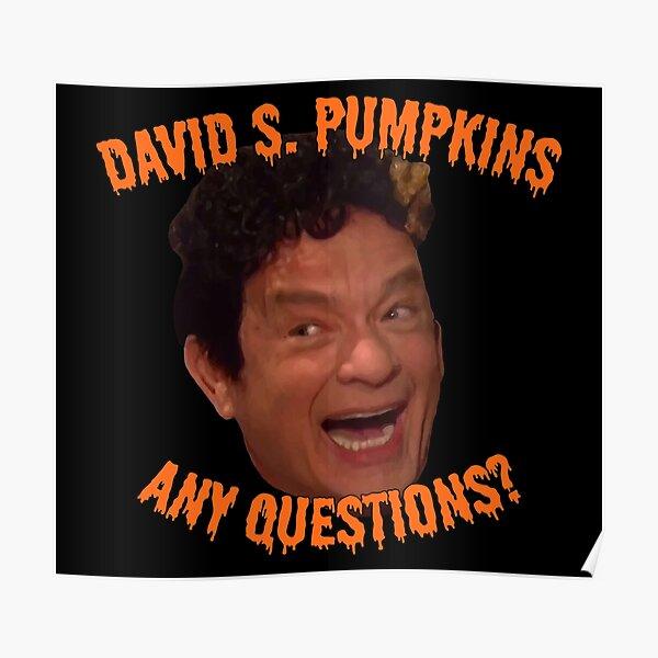 David S. Pumpkins - Any Questions? - Black Poster