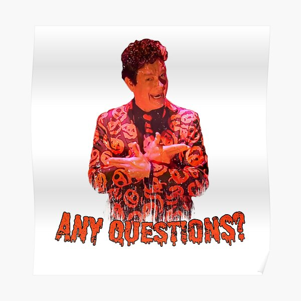 David S. Pumpkins - Any Questions? VI - White Poster