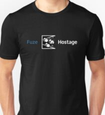 Don't Fuze the Hostage! T-Shirt