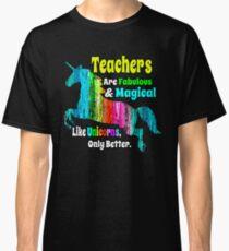 Beliebtes Lehrer-Hemd Fabelhaftes und magisches Einhorn-Hemd Classic T-Shirt