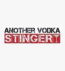 Another Vodka Stinger [Company] Photographic Print