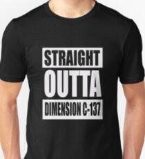 "Rick and Morty Shirt - ""Straight Outta Dimension C-137""  T-Shirt"