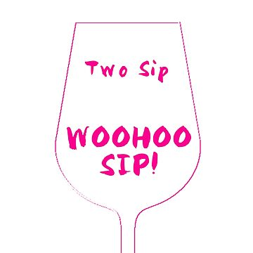 One Sip Two Sip Red Sip Woohoo Sip Dr. Seuss Red Wine Lover Shirt by WOWe