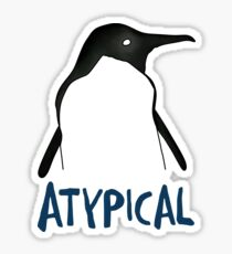 Atypical 2 Sticker