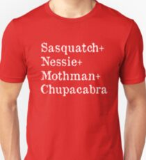 Sasquatch and Nessie and Mothman and Chupacabra T-Shirt