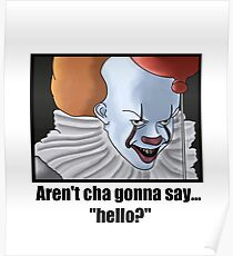 Pennywise clown ironic white t-shirt Poster