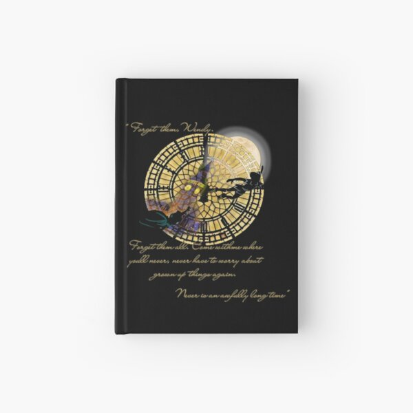 """""""Forget them, Wendy. Forget them all"""" Hardcover Journal"""