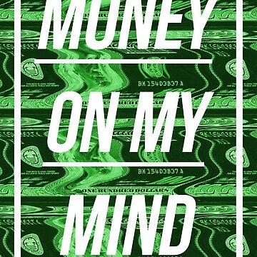 Money On My Mind by karolisbutenas