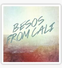 Besos from Cali Sticker
