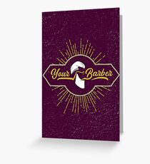 Your Barber hipster beard Greeting Card