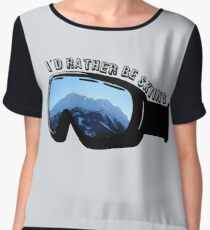 I'd Rather Be Skiing - Goggles Women's Chiffon Top