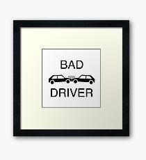 Bad Driver Framed Print