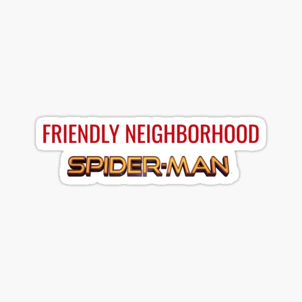 Friendly Neighborhood Spider-Man (Regreso a casa) Pegatina