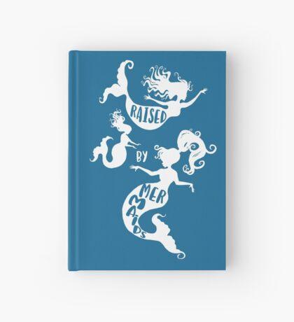 Raised By Mermaids - White Silhouette Hardcover Journal