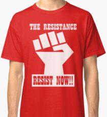 RESIST NOW!! Classic T-Shirt