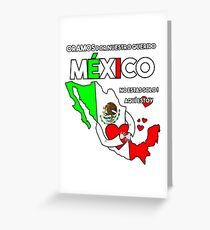 Mexico Strong Fortaleza T-shirt Greeting Card