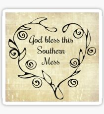 Southern Expression - God Bless This Southern Mess Sticker