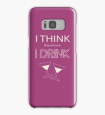 I Think Therefore I Drink Samsung Galaxy Case/Skin