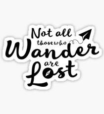 Wander are Lost Quote Sticker