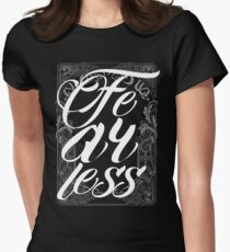 Fearless - Vintage Typography - Inspirational Text T-Shirt