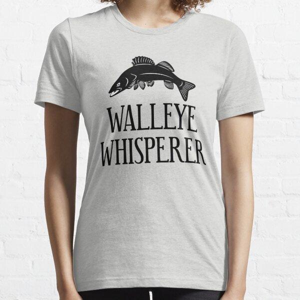 Walleye Whisperer T Shirt Essential T-Shirt
