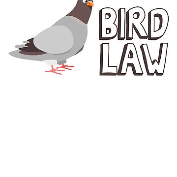 Bird Law by calebprue