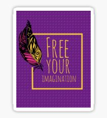 Free your imagination Sticker