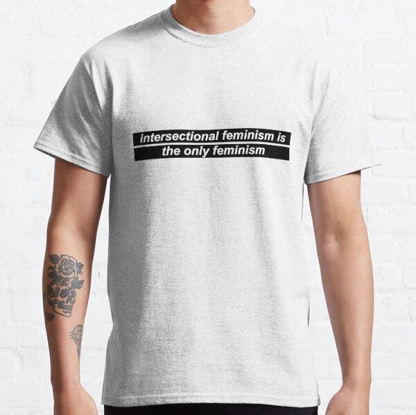 Intersectional Feminism Classic T-Shirt