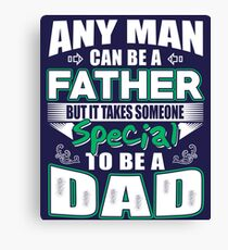 Funny Gift for Dad in Father's Day - Birthday - Christmas Canvas Print
