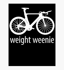 Weight Weenie Photographic Print
