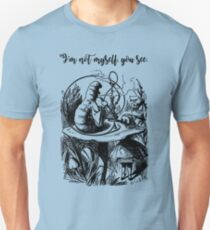 Not Myself - Lewis Carroll - Alice in Wonderland T-Shirt