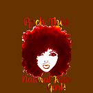 ROCK THAT NATURAL HAIR GURL by EllenDaisyShop